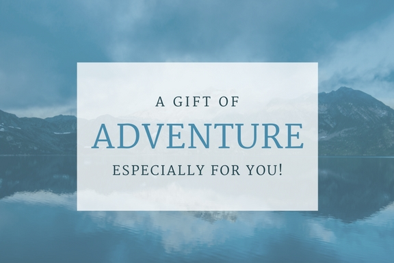 A Gift of Adventure