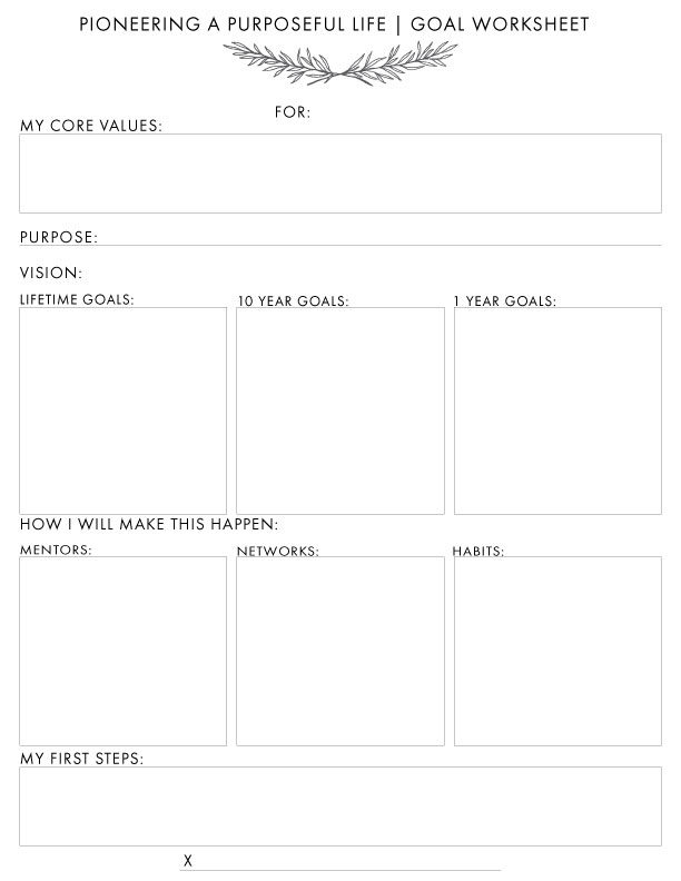 Pioneer a Purposeful Life A Printable GoalSetting Worksheet – Goals Worksheet