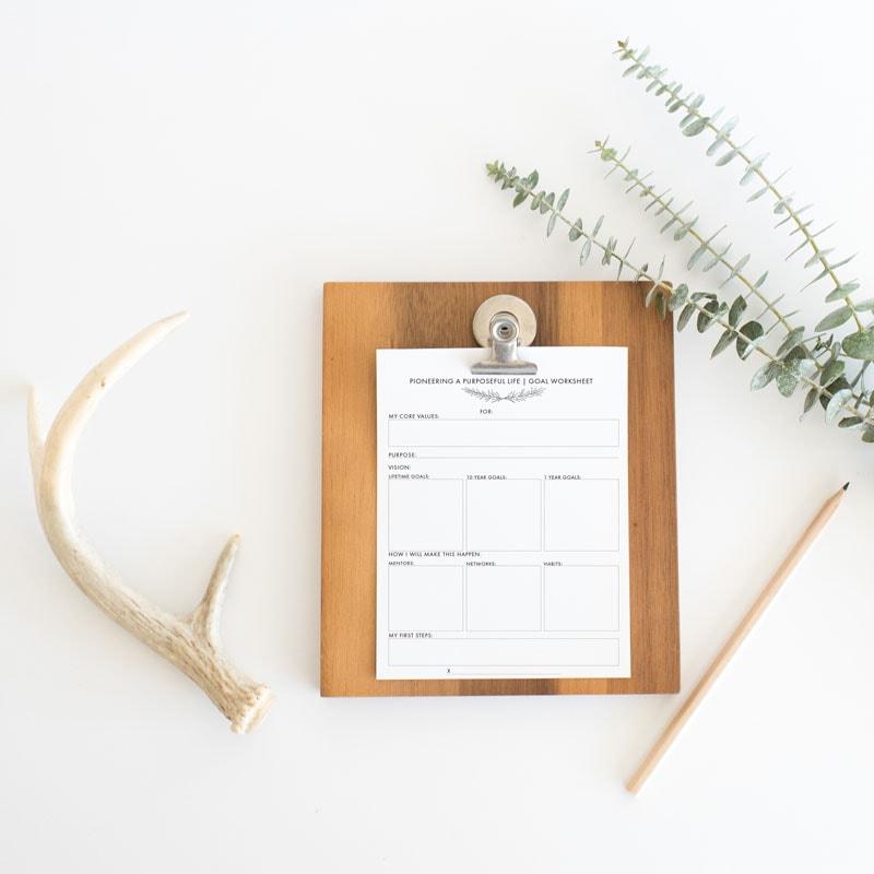 Pioneer a Purposeful Life: A Printable Goal-Setting Worksheet
